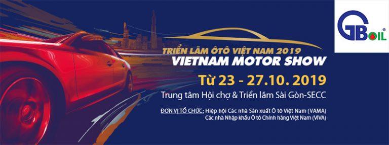 GB OIL góp mặt tại sự kiện Vietnam Motor Show 2019